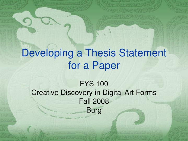 developing a thesis statement for a paper n.