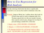 how to use regression for risk analysis