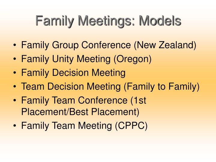 Family meetings models