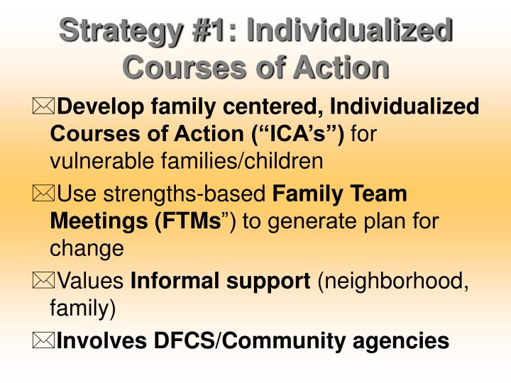 Strategy #1: Individualized Courses of Action