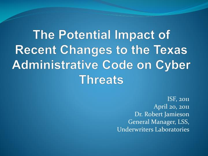 the potential impact of recent changes to the texas administrative code on cyber threats