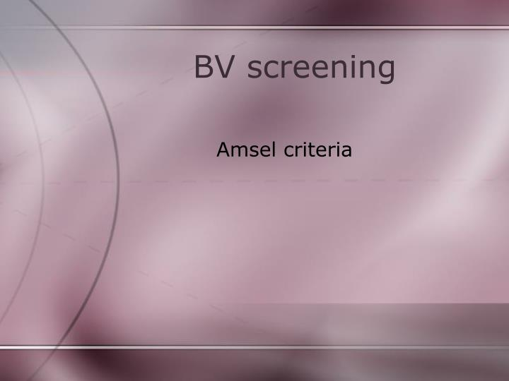 BV screening