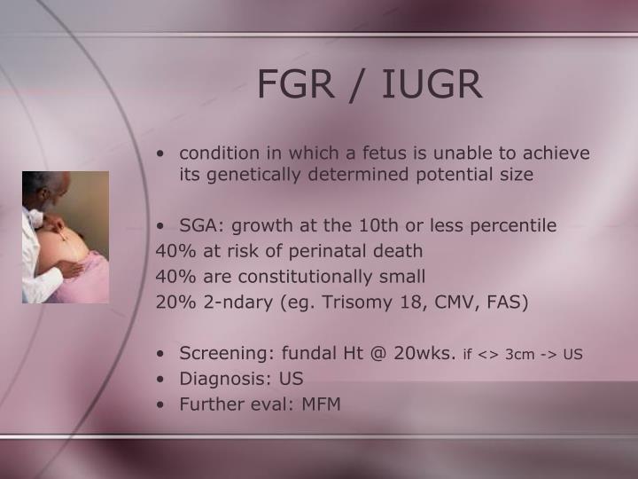 FGR / IUGR
