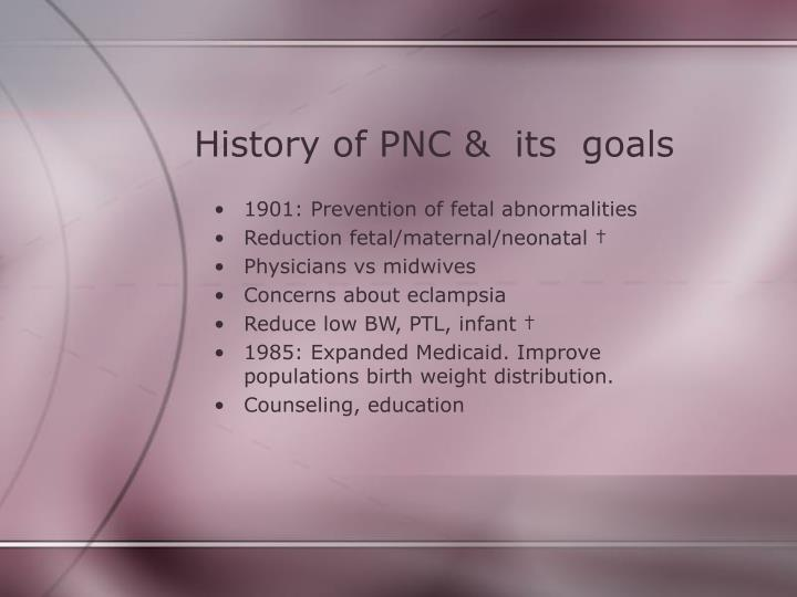 History of PNC &  its  goals