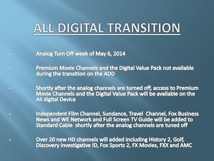 All Digital Transition
