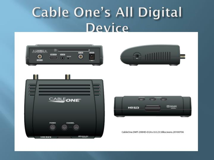 Cable One's All Digital Devi