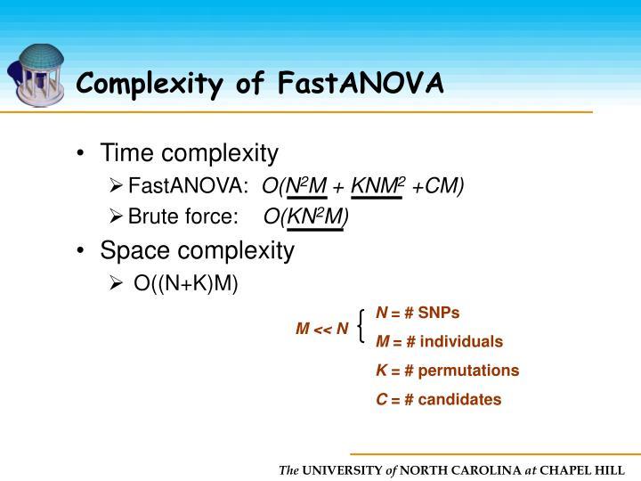 Complexity of FastANOVA