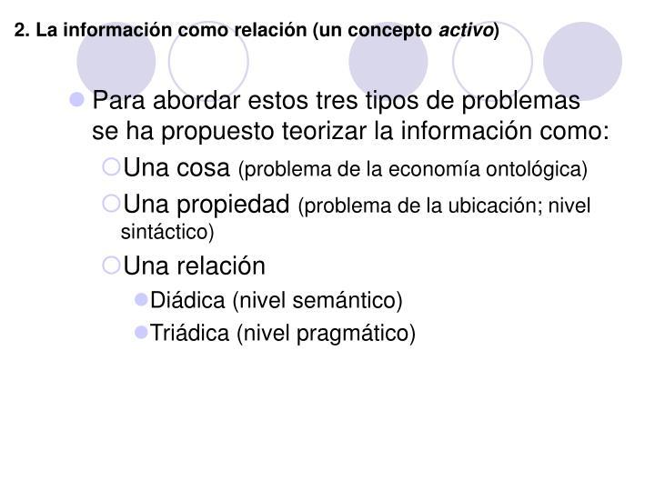 2. La información como relación (un concepto