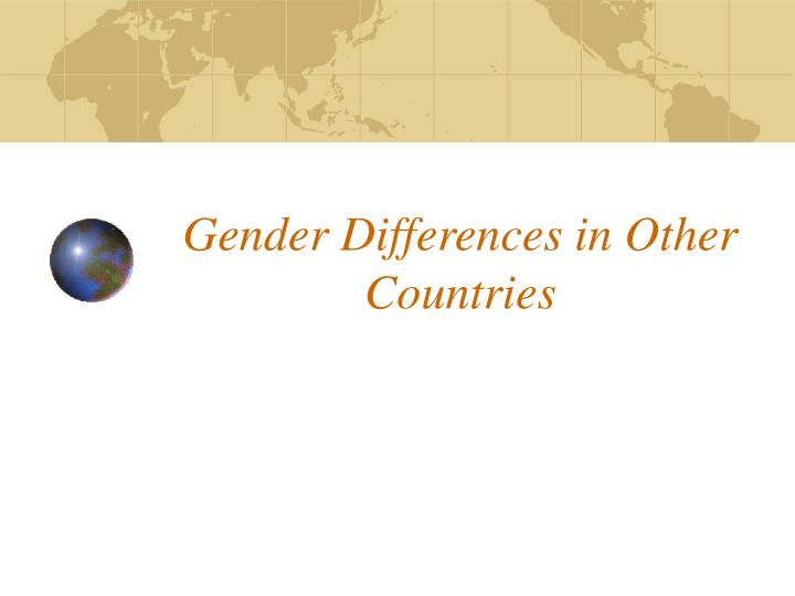 gender differences in other countries n.