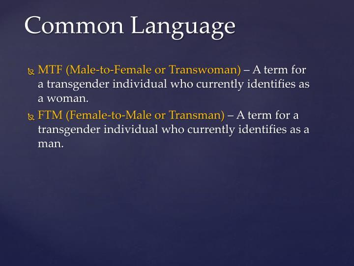 MTF (Male-to-Female or Transwoman)