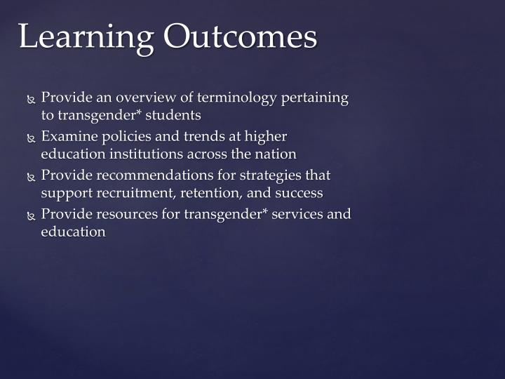 Provide an overview of terminology pertaining to transgender* students