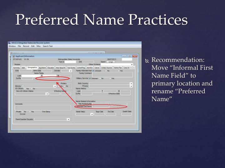 """Recommendation: Move """"Informal First Name Field"""" to primary location and rename """"Preferred Name"""""""