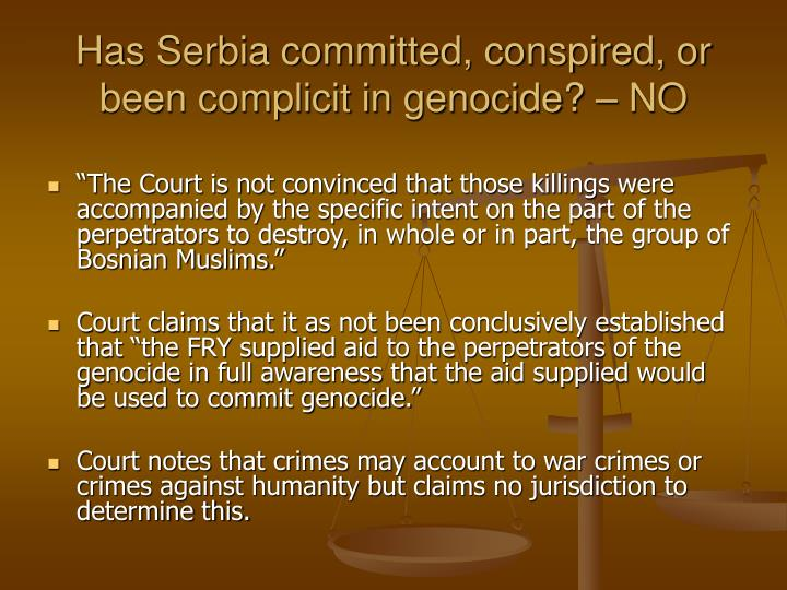 Has Serbia committed, conspired, or been complicit in genocide? – NO