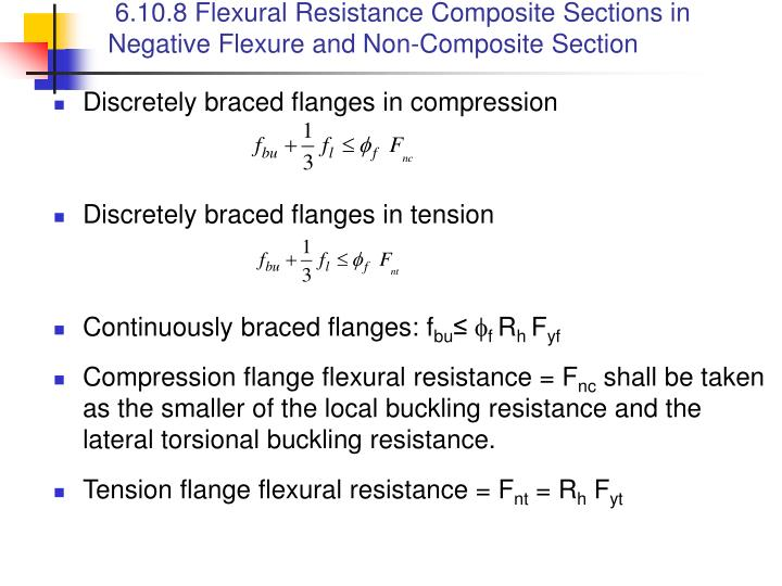 6.10.8 Flexural Resistance Composite Sections in Negative Flexure and Non-Composite Section