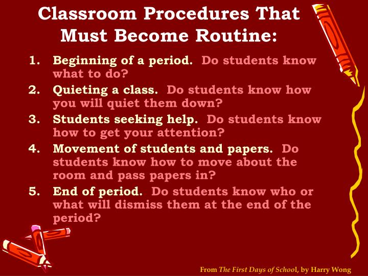 Classroom Procedures That Must Become Routine: