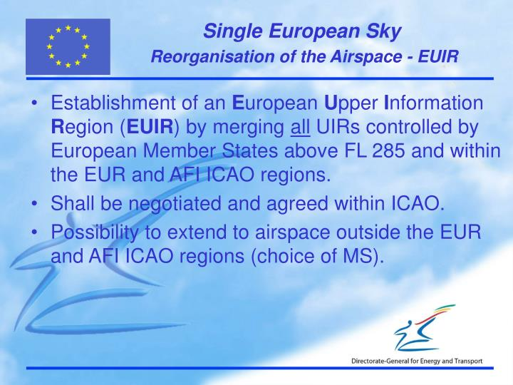 Reorganisation of the Airspace - EUIR