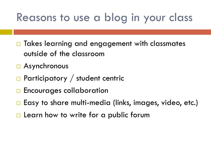 Reasons to use a blog in your class