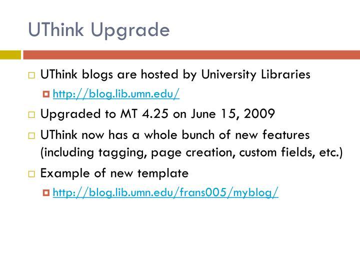 UThink Upgrade