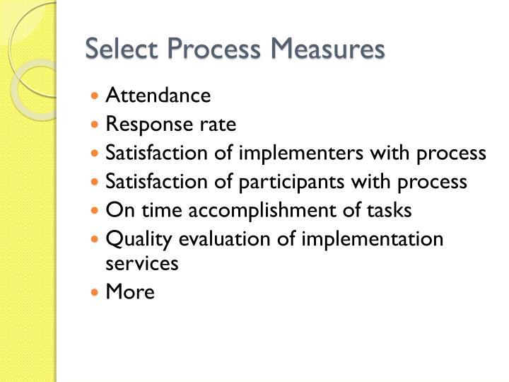Select Process Measures