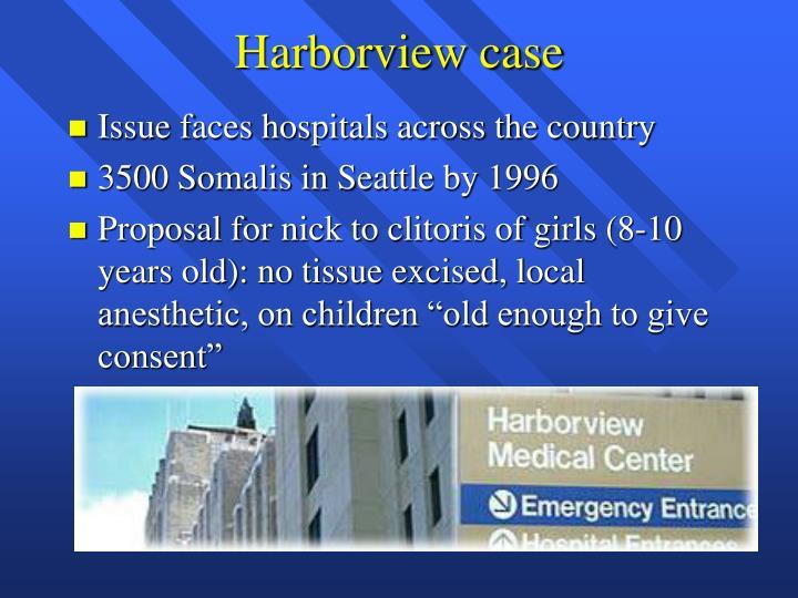 Harborview case