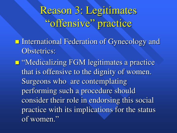 """Reason 3: Legitimates """"offensive"""" practice"""