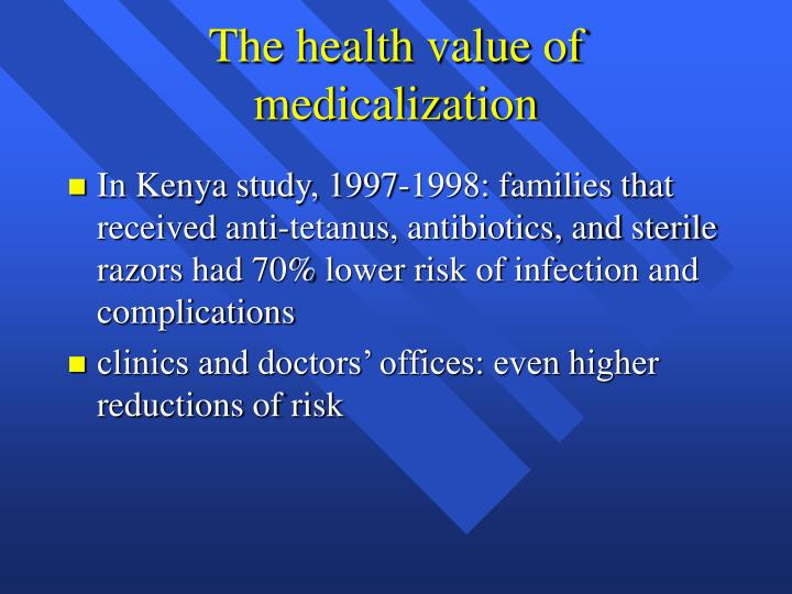 The health value of medicalization