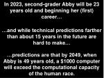 in 2023 second grader abby will be 23 years old and beginning her first career