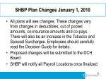 shbp plan changes january 1 2010