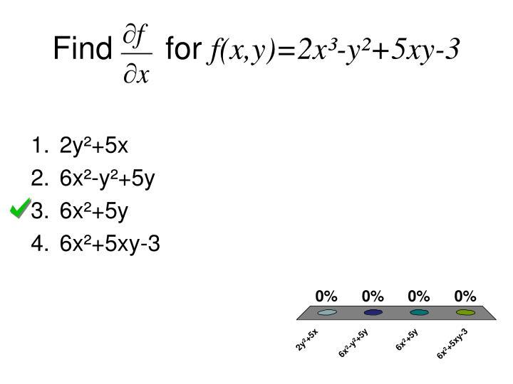 Find for f x y 2x y 5xy 3