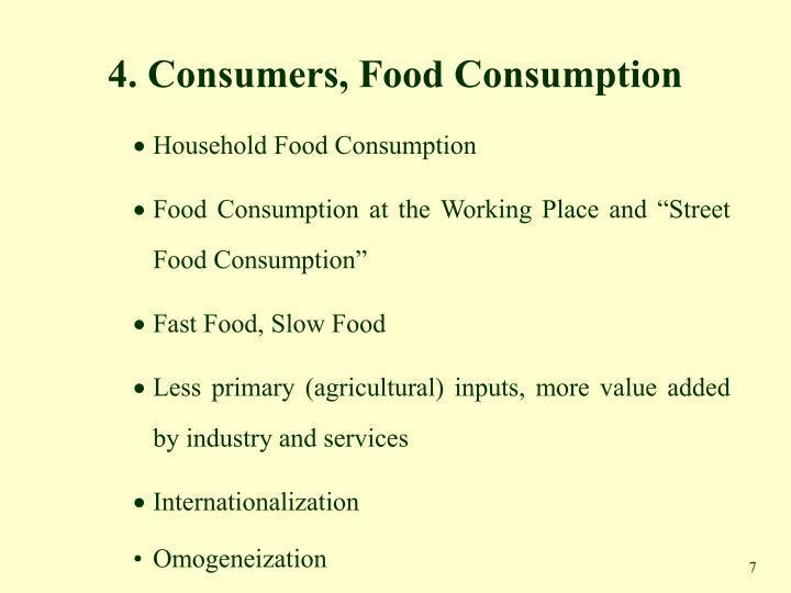 4. Consumers, Food Consumption