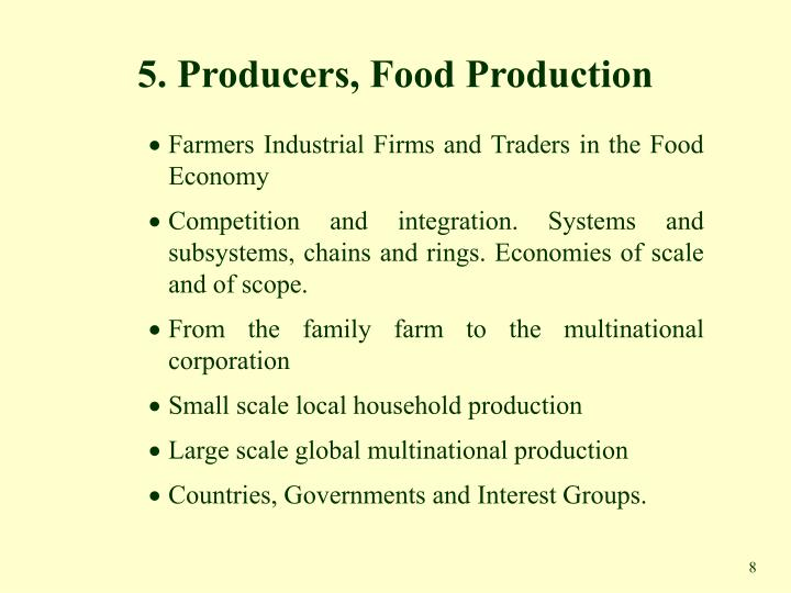 5. Producers, Food Production