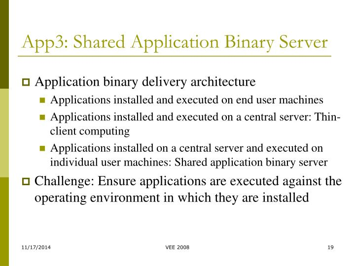 App3: Shared Application Binary Server