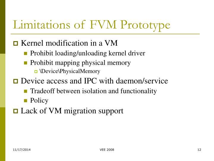 Limitations of FVM Prototype