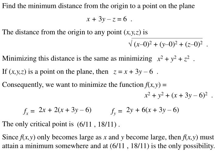 Find the minimum distance from the origin to a point on the plane