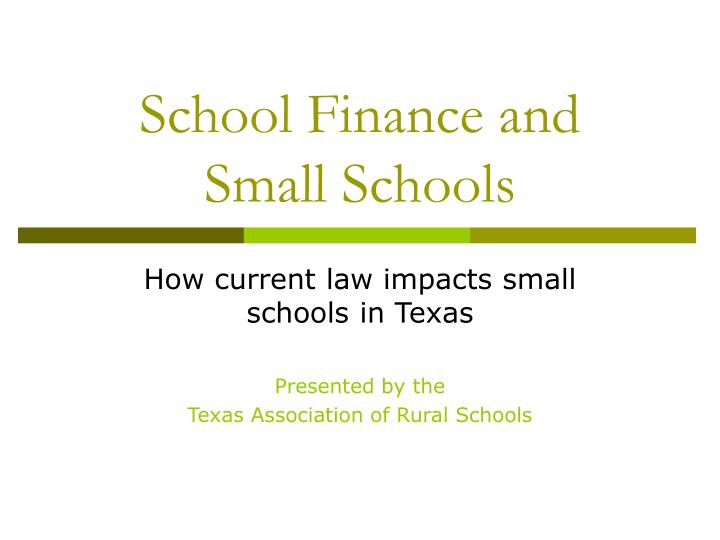 school finance and small schools n.