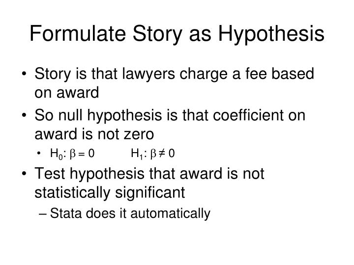 Formulate Story as Hypothesis