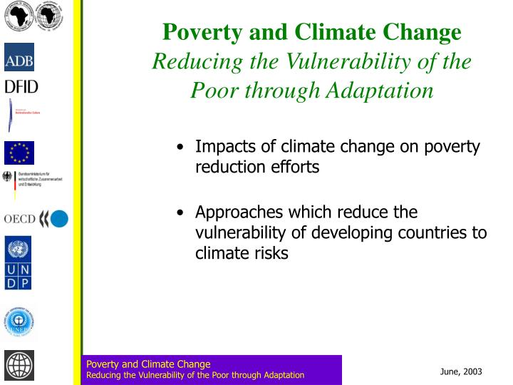 poverty and climate change reducing the vulnerability of the poor through adaptation n.