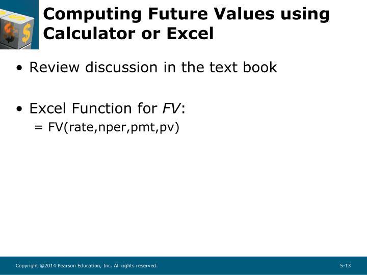 Computing Future Values using Calculator or Excel