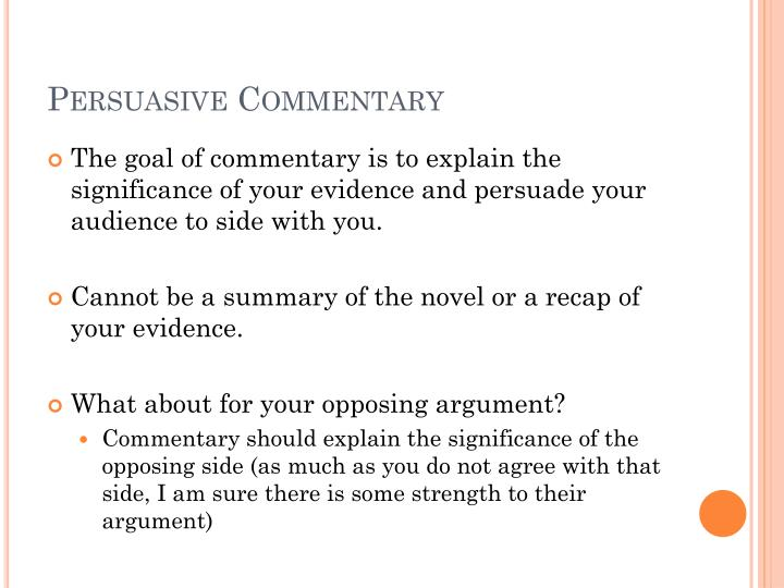 Persuasive Commentary