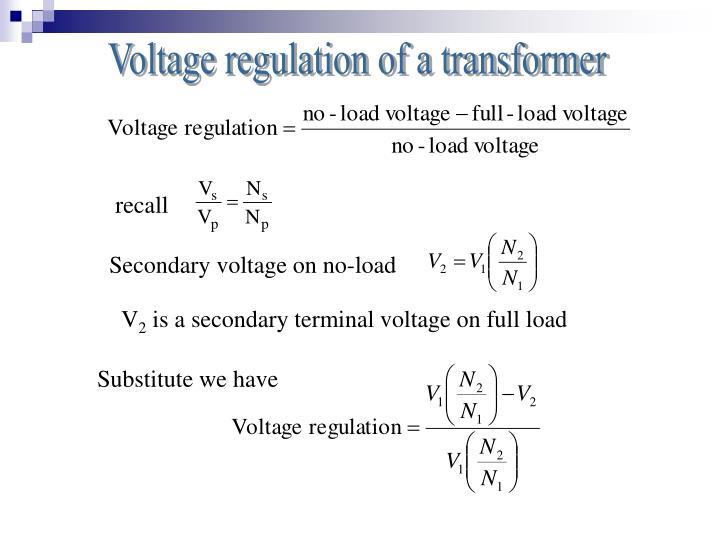 Voltage regulation of a transformer