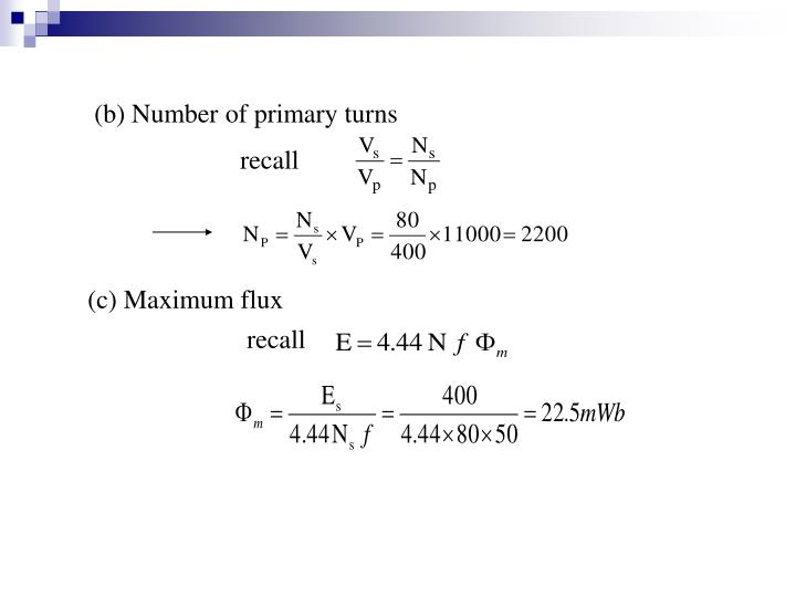 (b) Number of primary turns
