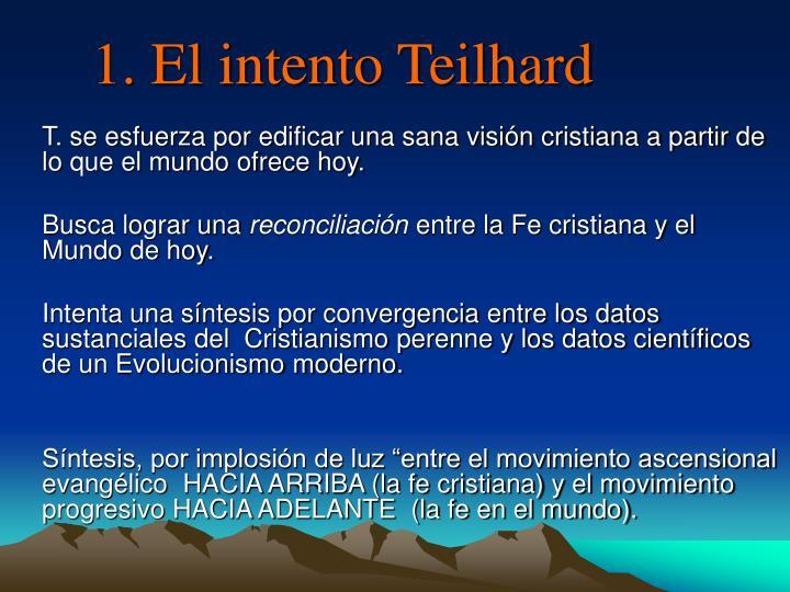 1. El intento Teilhard