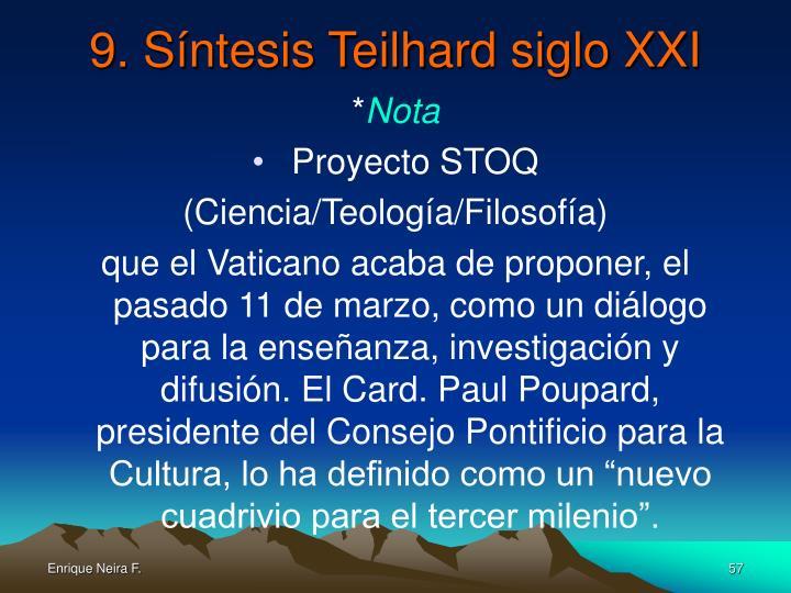 9. Síntesis Teilhard siglo XXI