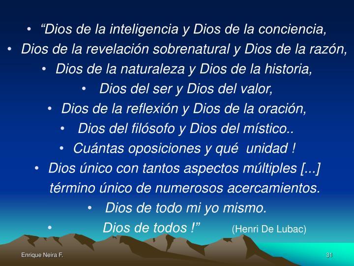 """""""Dios de la inteligencia y Dios de la conciencia,"""