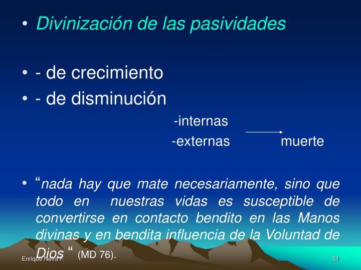 Divinización de las pasividades