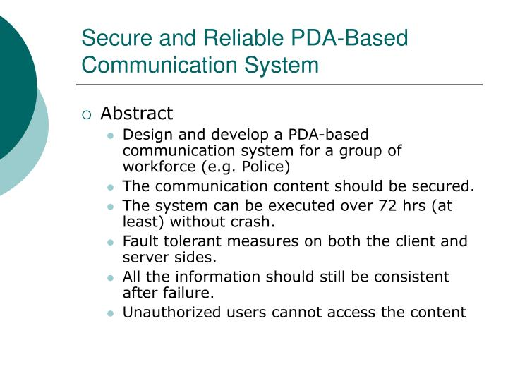 Secure and reliable pda based communication system