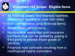 statement 159 scope eligible items