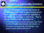 valuation of commodity inventory1