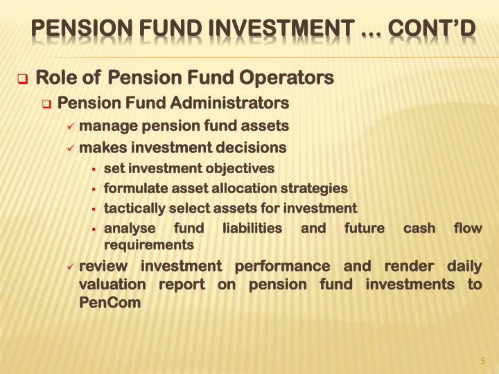 Role of Pension Fund Operators