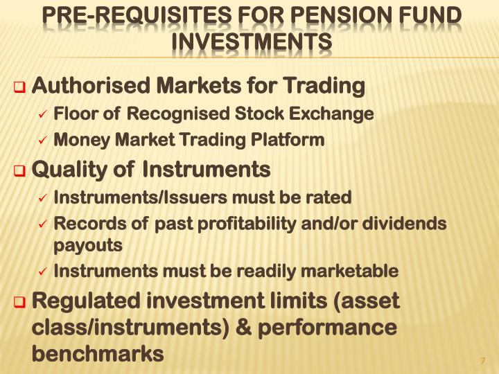 Pre-requisites for Pension Fund Investments